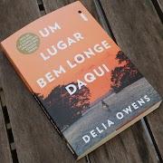 Hora de Ler: Um lugar bem longe daqui - Delia Owens