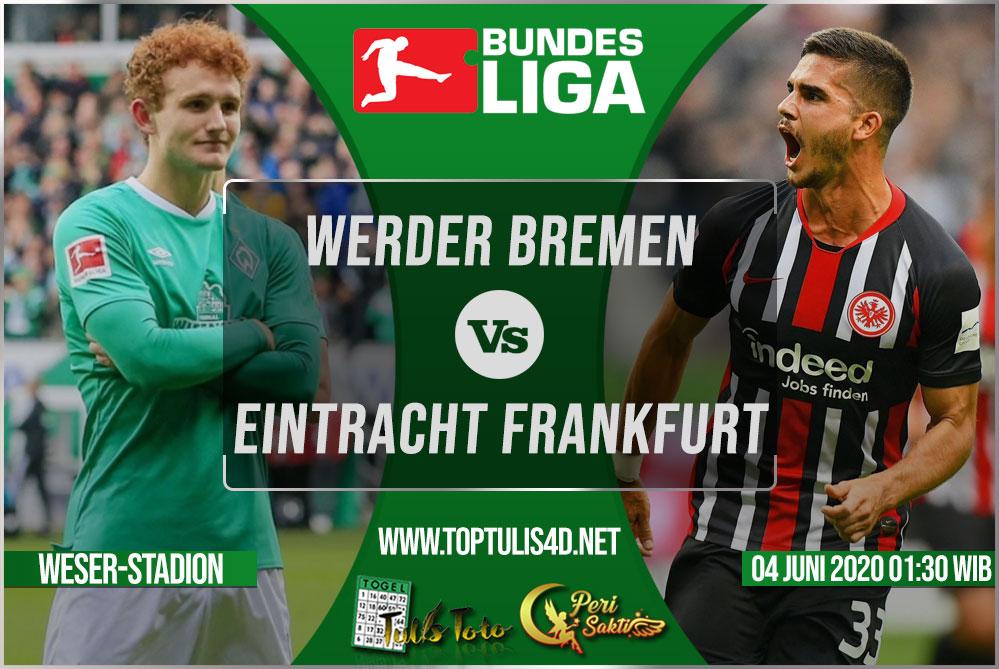 Prediksi Werder Bremen vs Eintracht Frankfurt 04 Juni 2020