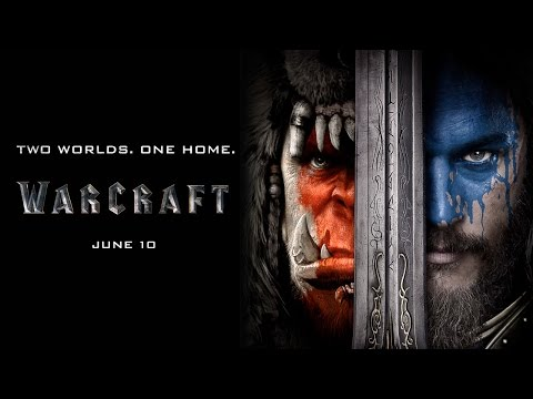 "Watch Now: Warcraft ""Two Worlds One Home""- Official Movie Trailer"