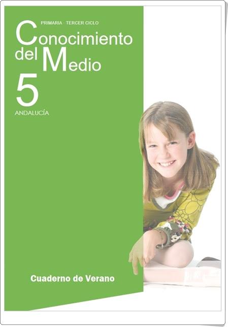 """""""Cuaderno de Verano de Conocimiento del Medio de 5º de Primaria"""" (Editorial Anaya)"""