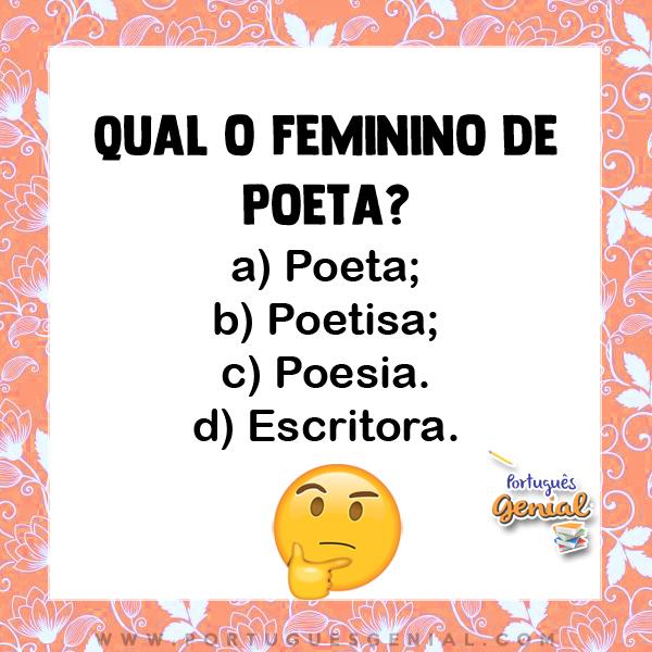 Feminino de poeta - Qual o feminino de?