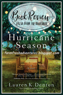 Hurricane Season by Lauren K. Denton {Book Review}