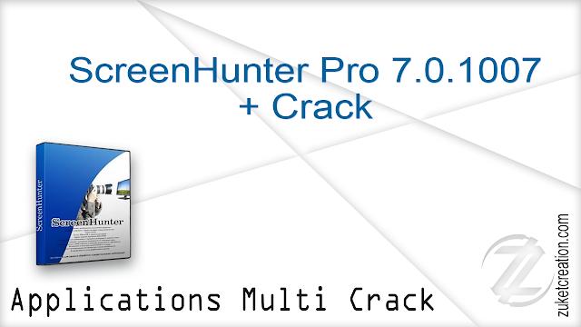 ScreenHunter Pro 7.0.1007 + Crack   |  126 MB