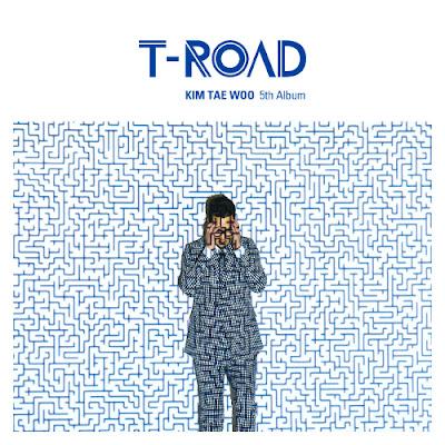 Kim Tae Woo – T-ROAD