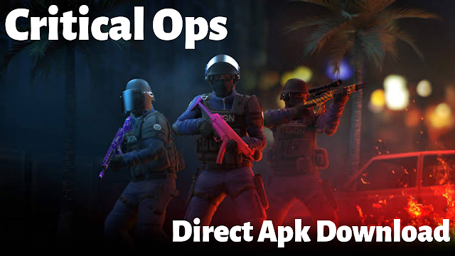 Critical Ops Latest Version Direct Download 2019