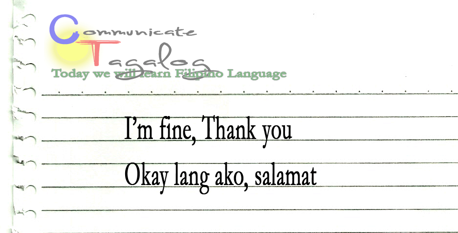 ct lesson 45 how to say im fine thank you in tagalog
