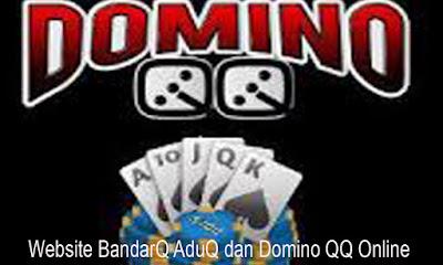 Website BandarQ AduQ dan Domino QQ Online