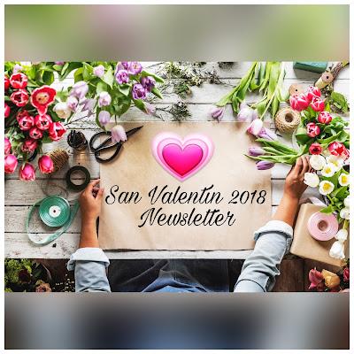 San Valentin 2018 Newletter