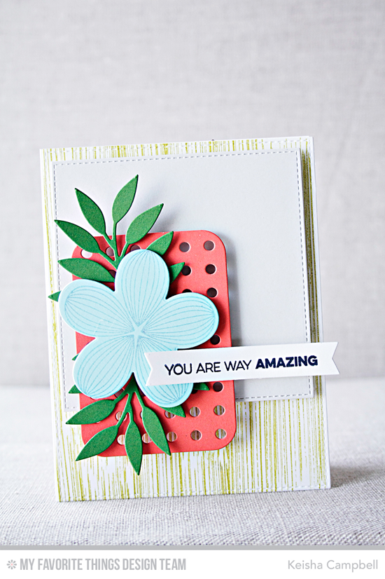 Way Amazing Card by Keisha Campbell featuring the Amazing and Distressed Patterns stamp sest, the Tropical Flowers stamp set and Die-namics, and the Leafy Greenery and Blueprints 22 Die-namics #mftstamps