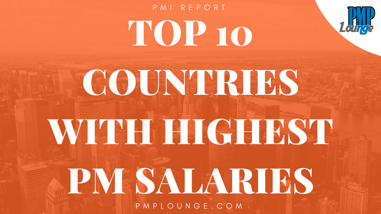 Top 10 countries with highest project manager salaries pmp lounge switzerland 2 united states 3 australia pmi report 1betcityfo Gallery