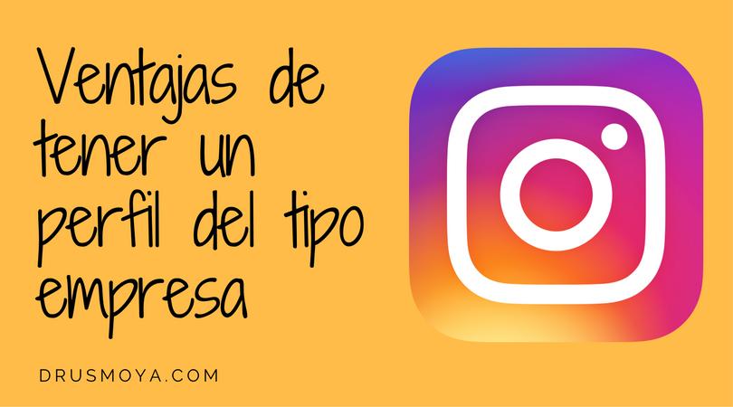 Ventajas del perfil de empresa en Instagram