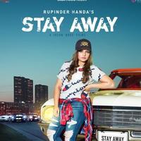 Stay Away    Rupinder Handa  new song