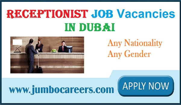 Receptionist jobs in Dubai with attractive salary, UAE receptionist jobs,