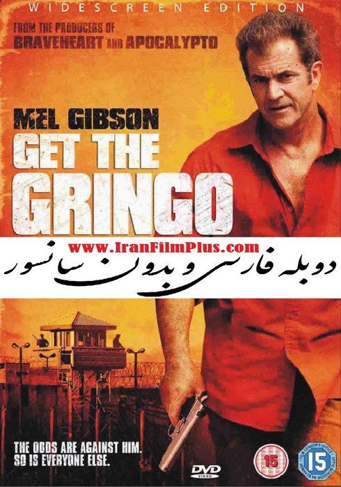ایران فیلم دوبله Get the Gringo