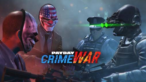 PAYDAY Crime War Apk+Data [BETA]