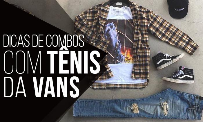 Macho Moda - Blog de Moda Masculina  Combos Masculinos com Tênis da ... 53e2336ad22