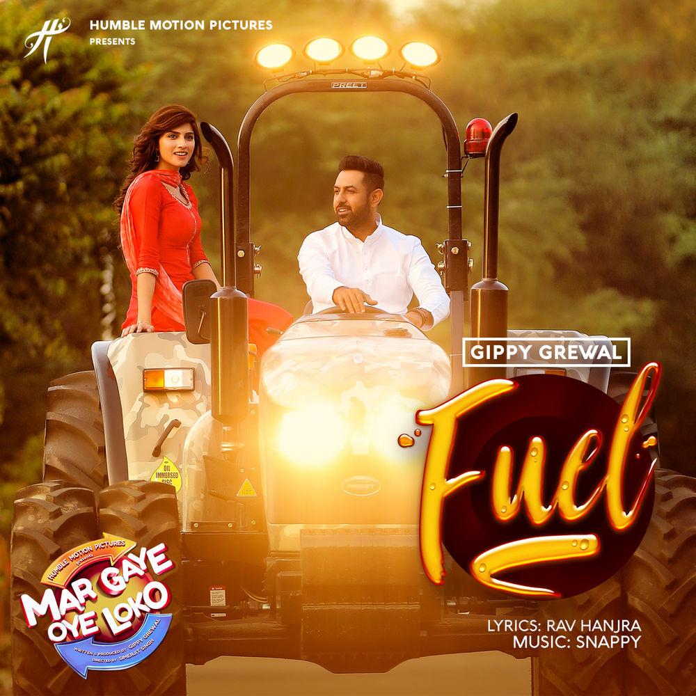 Fuel Song Lyrics - Gippy Grewal | Mar Gaye Oye Loko (2018)