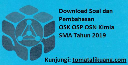 Soal & Pembahasan OSK OSP OSN Kimia SMA Tahun 2019