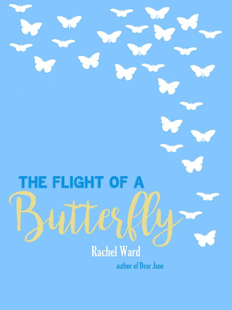 Heidi Reads... The Flight of a Butterfly by Rachel Ward