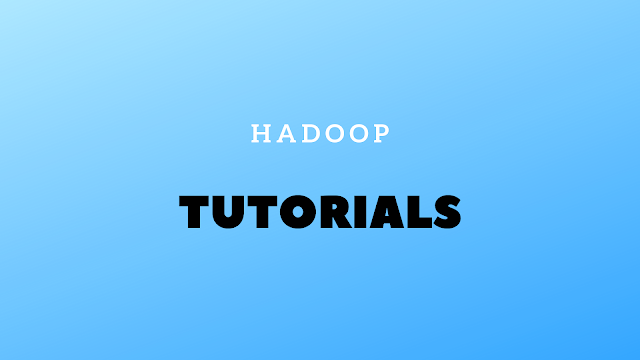 List of Best Free Hadoop Tutorials PDF & eBooks To Learn