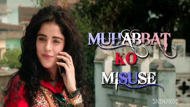 Muhabbat Ko Misuse Lyrics - Krsna Solo | Mirza Juuliet