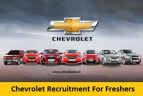 Chevrolet Recruitment 2018 2019 Job Openings For Freshers