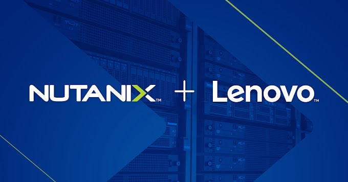 Lenovo y Nutanix lanzan la nueva solución hiperconvergente