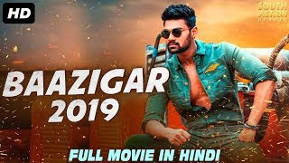 BAAZIGAR (2019) Hindi Dubbed 350MB HDRip 480p x264