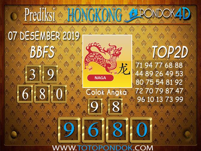 Prediksi Togel HONGKONG PONDOK4D 07 DESEMBER 2019