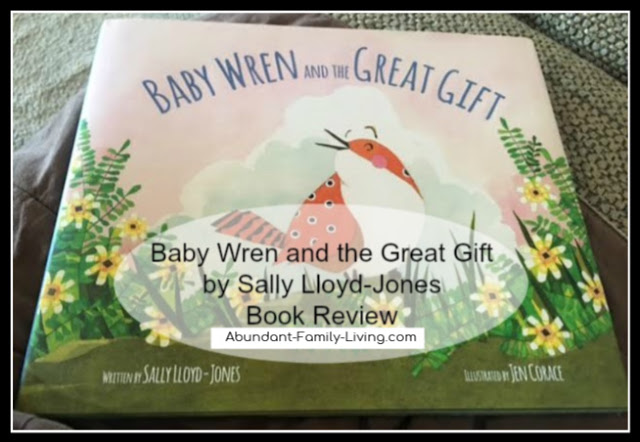 https://www.abundant-family-living.com/2016/07/baby-wren-and-great-gift-by-sally-lloyd.html