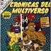 Crónicas del Multiverso 200th Issue X-TRAVAGANZA