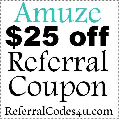 Amuze Sign Up Bonus 2017, Amuze Referral Code, Amuze.com Coupon May, June, July, August, September, October 2017-2018