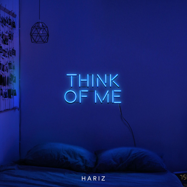 "HARIZ Unveils New Single ""Think Of Me"""