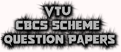 VTU CBCS Scheme Question Papers For All Branches And All