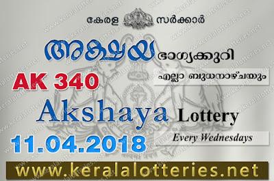 Kerala Lottery Results 11-04-2018 Akshaya AK-340 Lottery Result