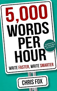 5000 Words Per Hour by Chris Fox