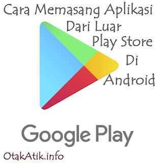 Cara Setting Pengaturan untuk Install Aplikasi Dari Luar Play Store Di Android thumbnail