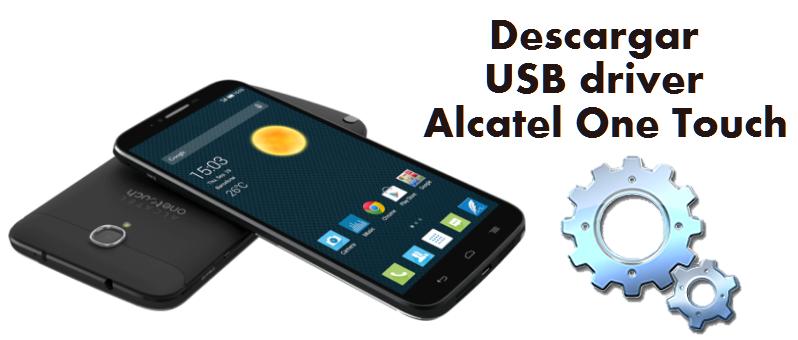 Descargar USB driver para cualquier Alcatel