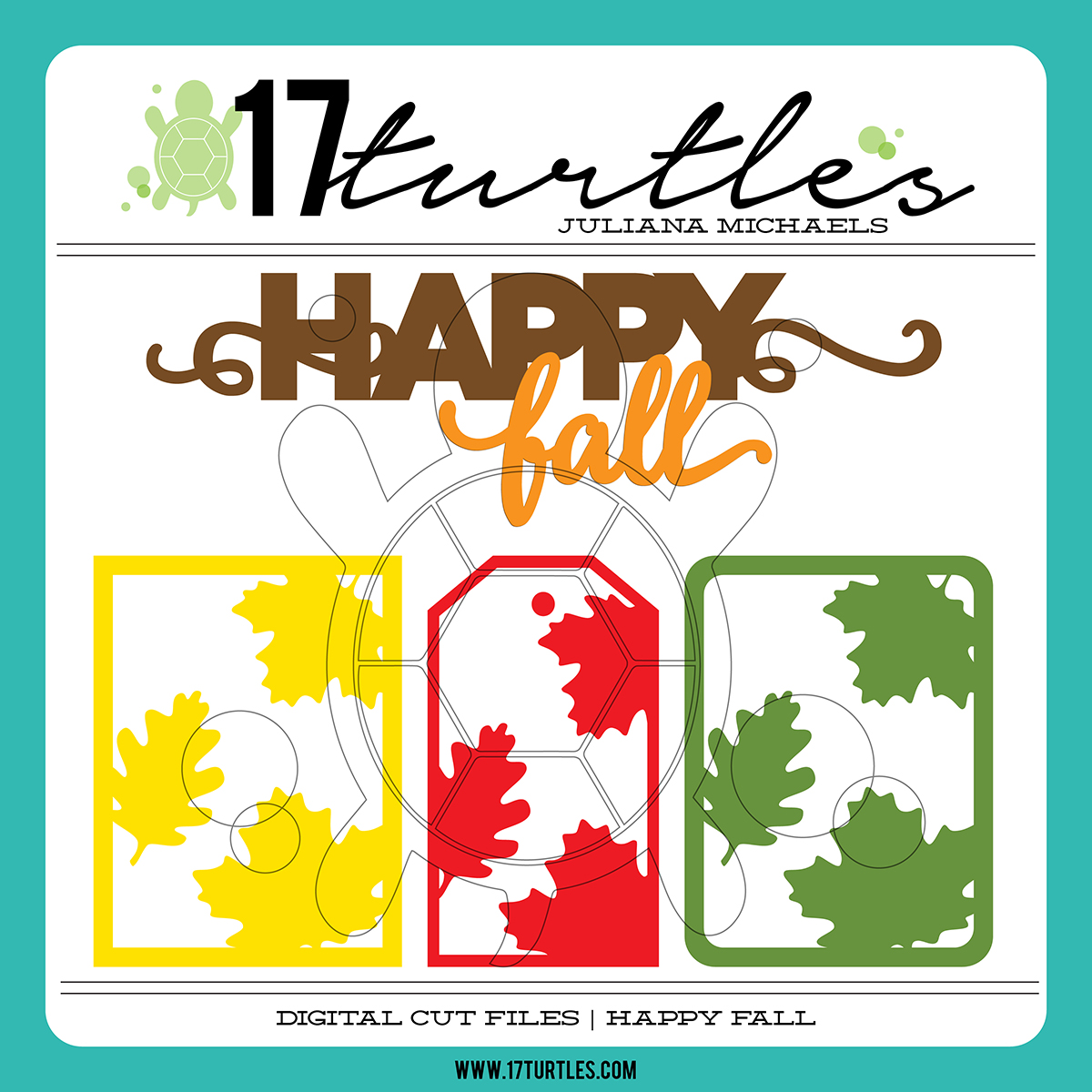 17turtles Digital Cut Files Happy Fall