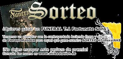 "SORTEO: Gana un ""FUNERAL T.1 Fortunate Sons"" FIRMADO por Florent Maudoux."