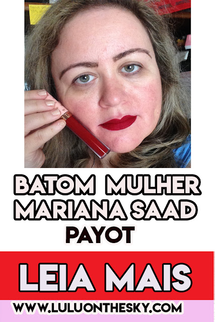 Batom Líquido Mate Payot Mariana Saad Mulher