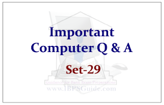 Important Computer Questions for Upcoming Bank PO and Clerk Exams 2015 Set-29