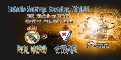 JUDI BOLA DAN CASINO ONLINE - PREDIKSI PERTANDINGAN LALIGA SPANYOL REAL MADRID VS EIBAR 23 OKTOBER 2017