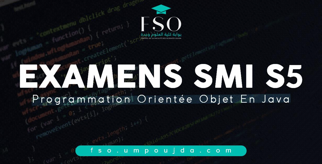 """SMI S5 : Examens Corrigés """"POO en JAVA"""" 2016/2017"""