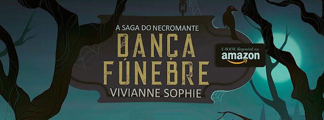 [Resenha] Dança Fúnebre - Vivianne Sophie