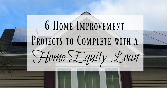 6 Home Improvement Projects to Complete with a Home Equity ...