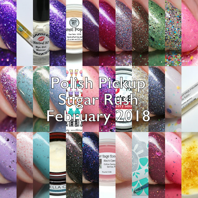 Polish Pickup February 2018 Sugar Rush Brands N Through Z