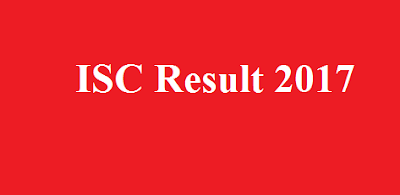 12th ISC Result 2017