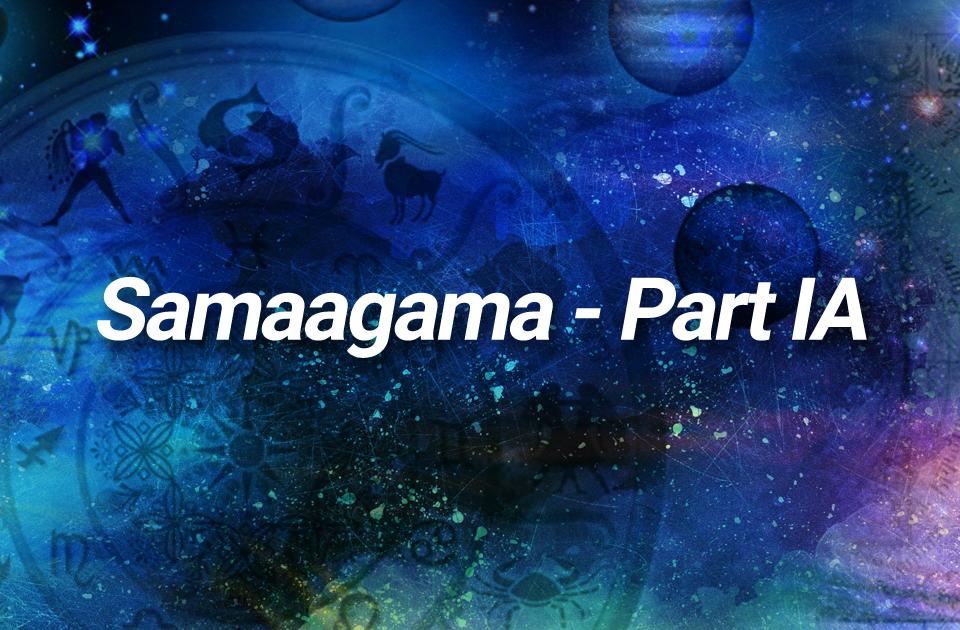 Samaagama -Part IA