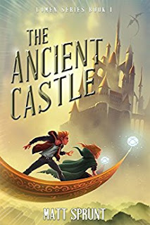 The Ancient Castle: Lumen Epic Fantasy Series Book I